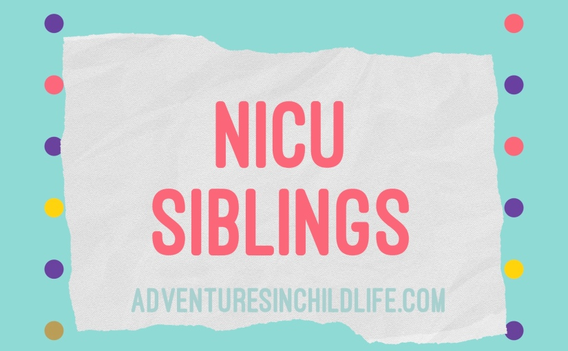 NICU Siblings
