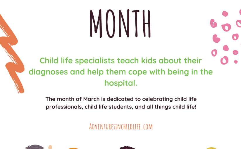Child life month2019